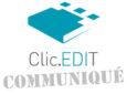Clic.EDIt Année 1 : premières réalisations et prochaines étapes